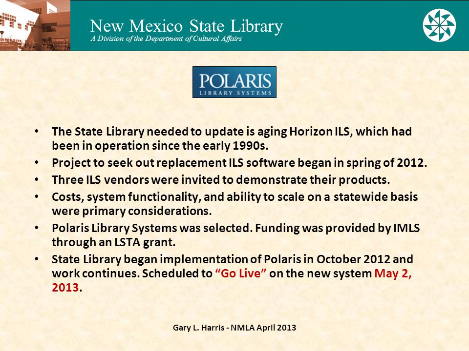 New Mexico State Library A Division of the Department of Cultural Affairs Gary L.
