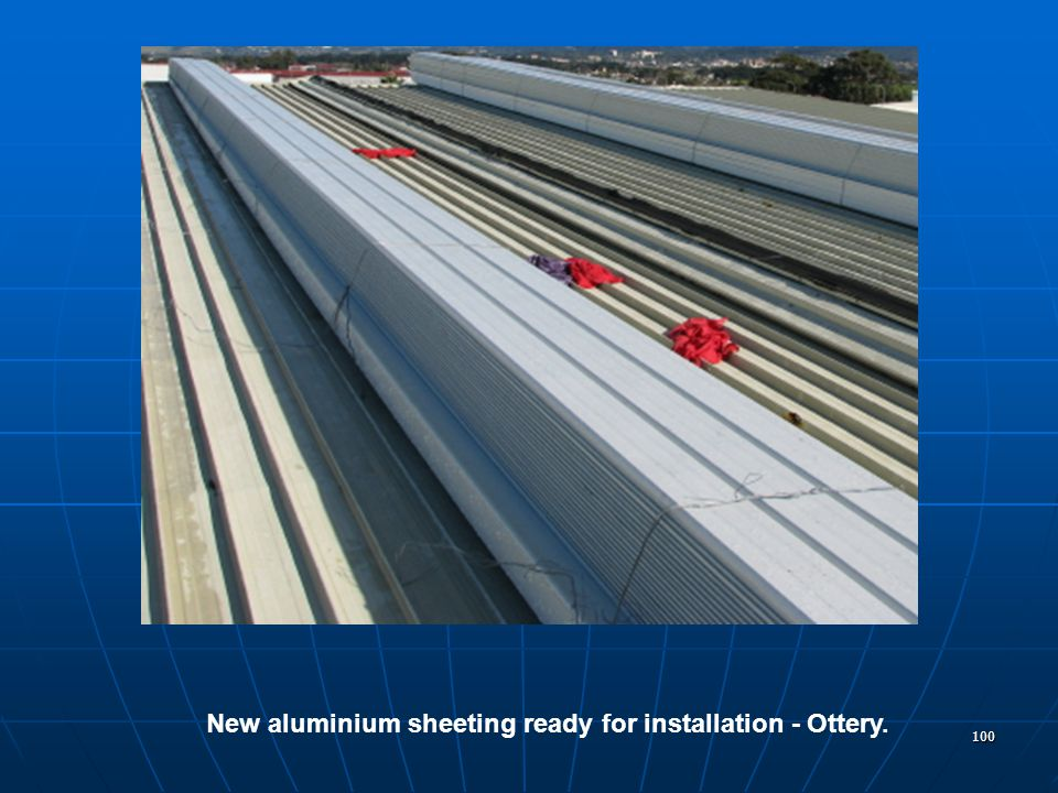 100 New aluminium sheeting ready for installation - Ottery.