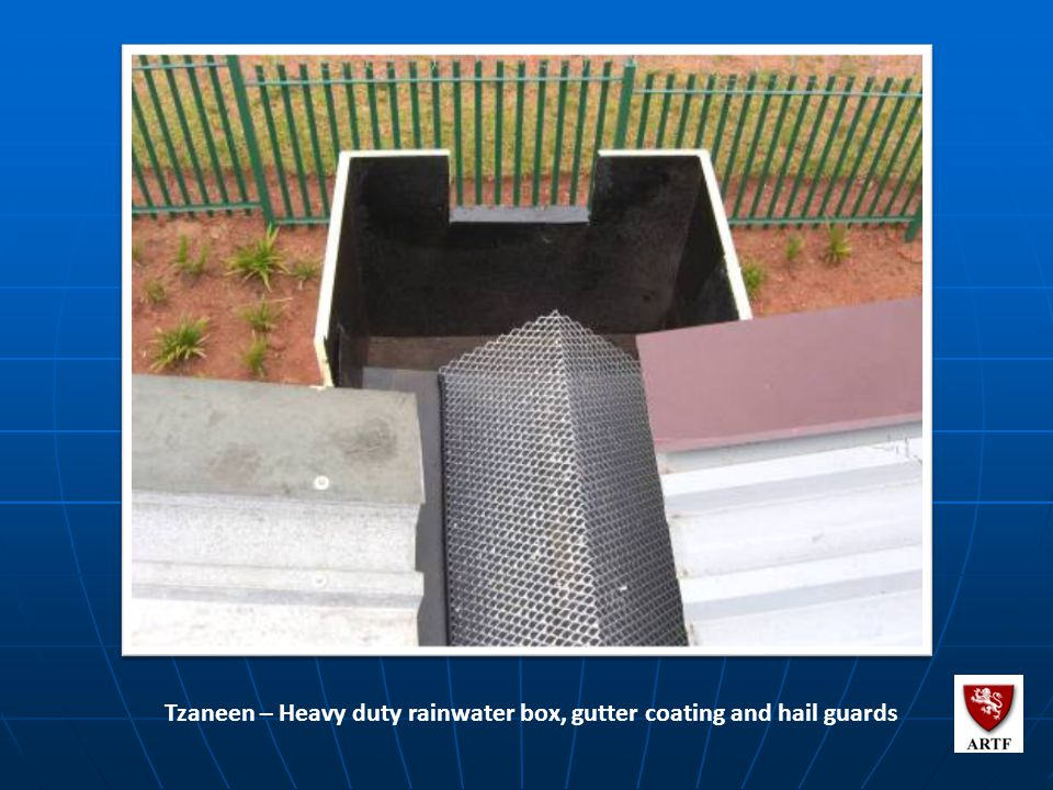 109 Tzaneen – Heavy duty rainwater box, gutter coating and hail guards