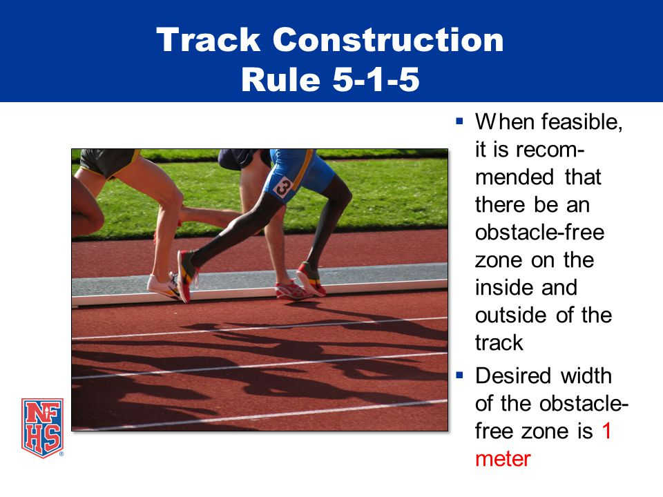 Track Construction Rule 5-1-5 When feasible, it is recom- mended that there be an obstacle-free zone on the inside and outside of the track Desired wi