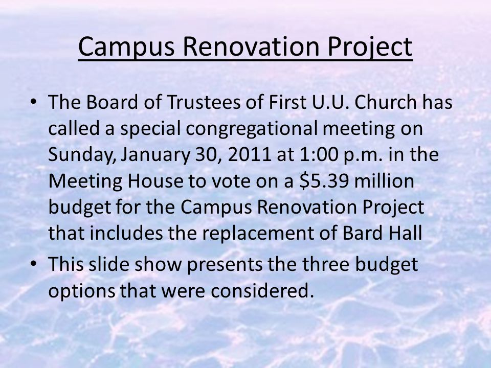 Campus Renovation Project The Board of Trustees of First U.U.