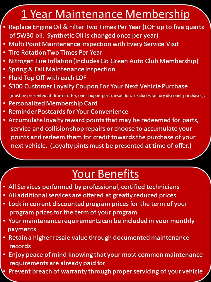 1 Year Maintenance Membership Replace Engine Oil & Filter Two Times Per Year (LOF up to five quarts of 5W30 oil.