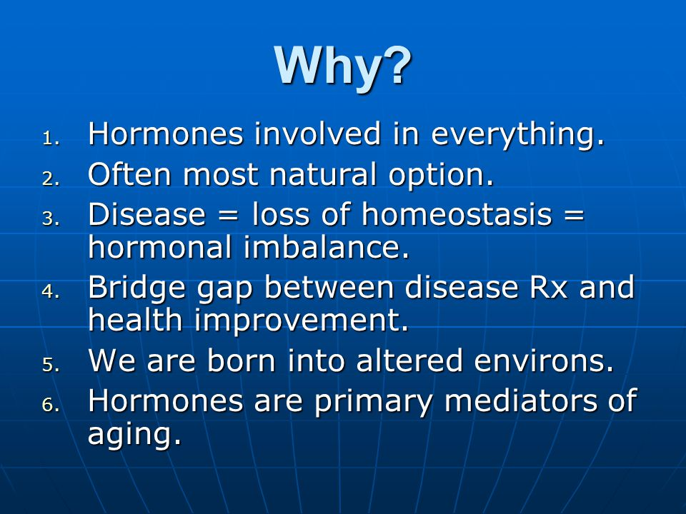 First Things First Whats a Hormone.Whats a Hormone.