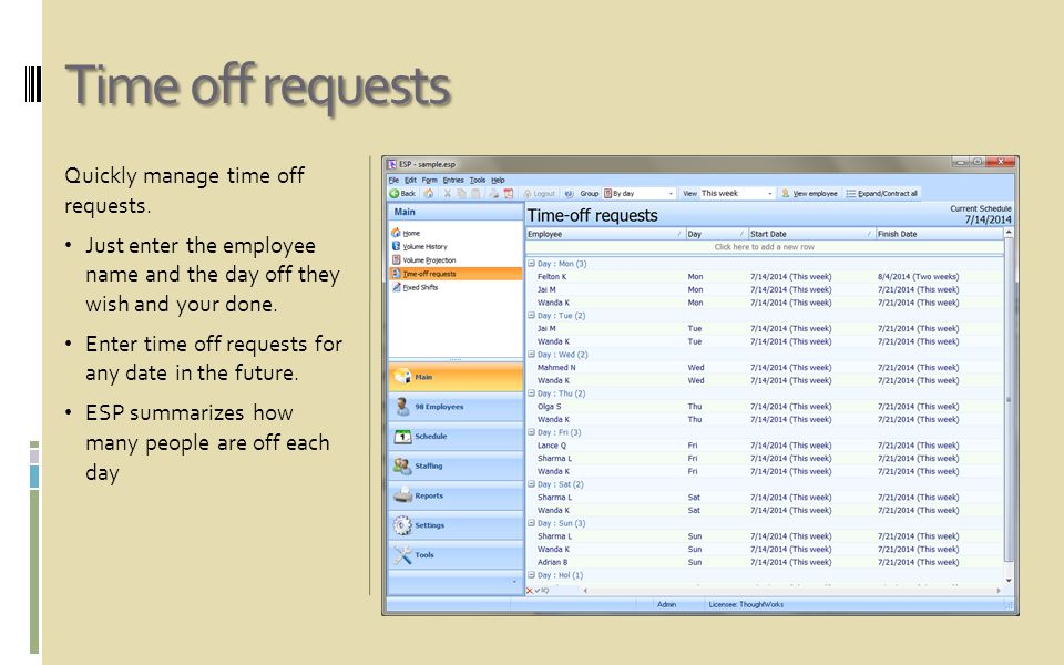 Time off requests Quickly manage time off requests.