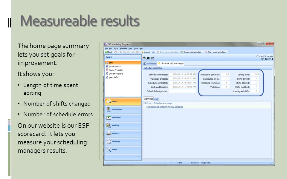 Help is just a mouse click away On-screen help changes to reflect the screen you have open, giving you immediate help.