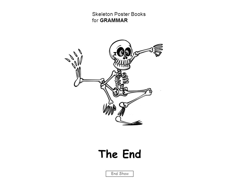 End Show The End Skeleton Poster Books for GRAMMAR