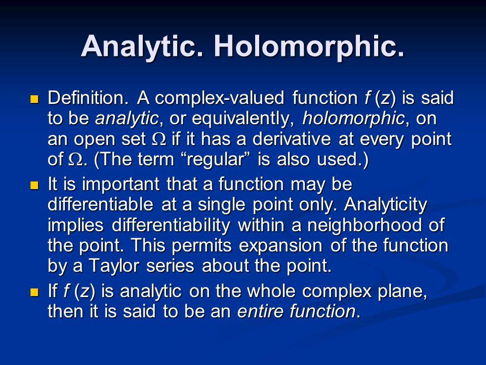 Analytic. Holomorphic. Definition.