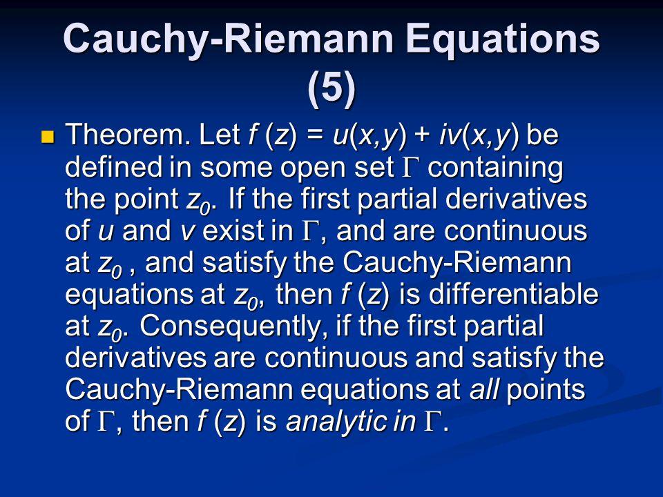 Cauchy-Riemann Equations (5) Theorem.