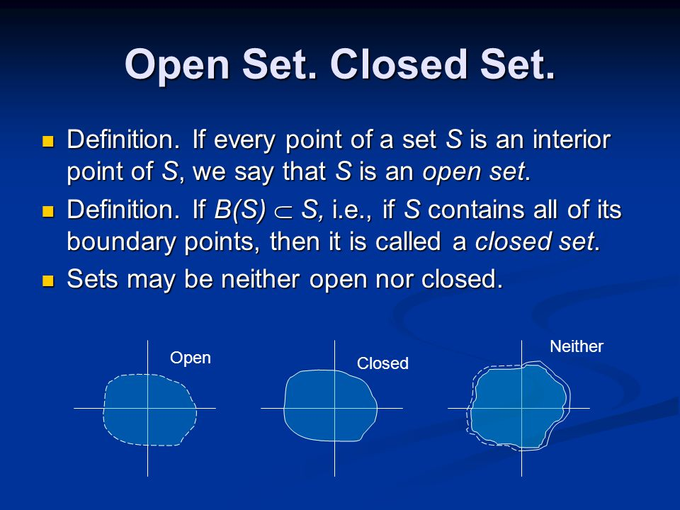 Connected An open set S is said to be connected if every pair of points z 1 and z 2 in S can be joined by a polygonal line that lies entirely in S.