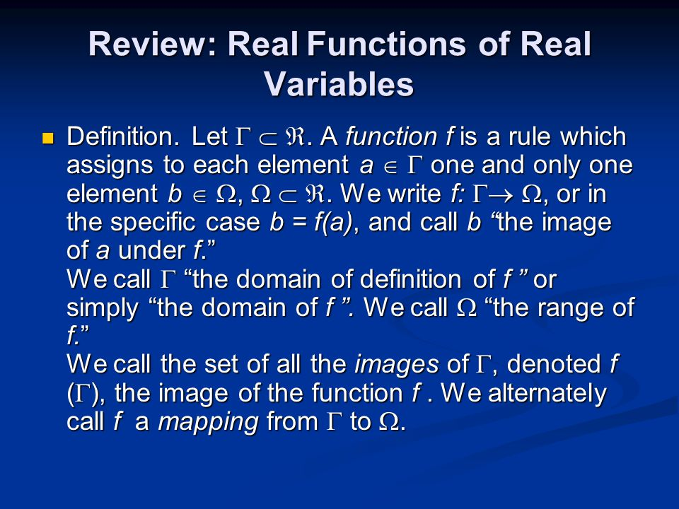 Real Function In effect, a function of a real variable maps from one real line to another.