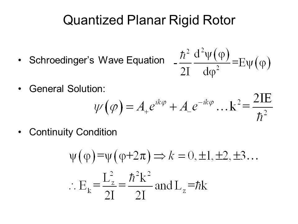 Quantized Planar Rigid Rotor(cont.) Wave Function: Orthonormality Condition