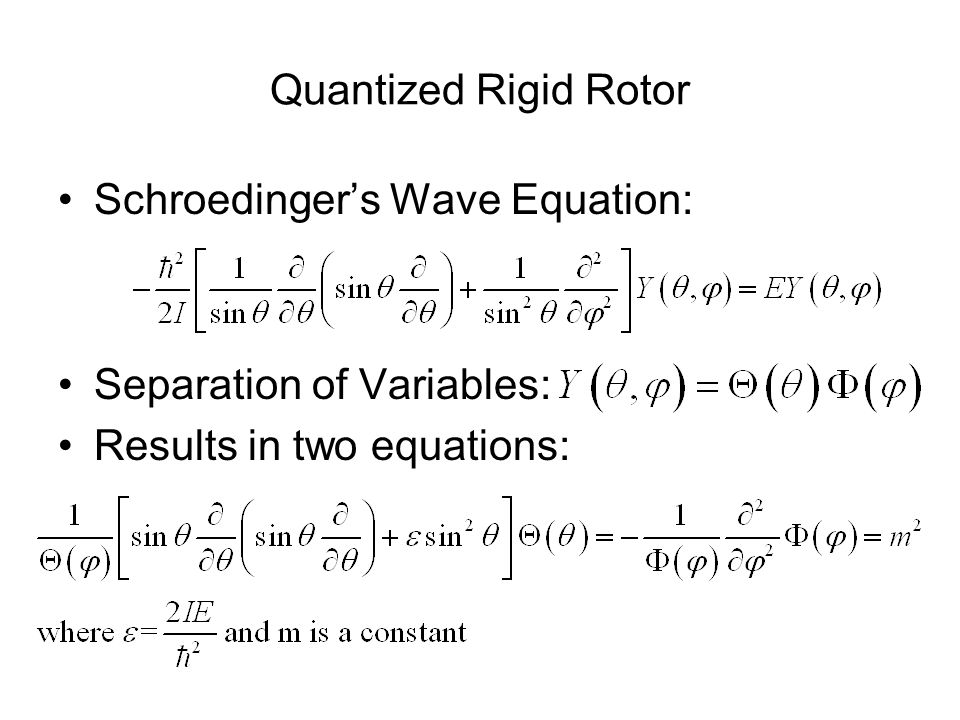 The Phi Equation This equation is the same as the plane rigid rotor, so it has the same solution: