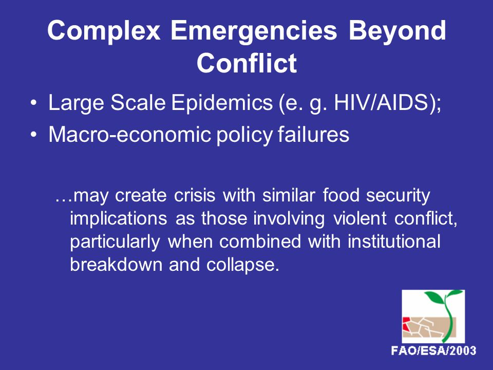 Complex Emergencies Beyond Conflict Large Scale Epidemics (e.