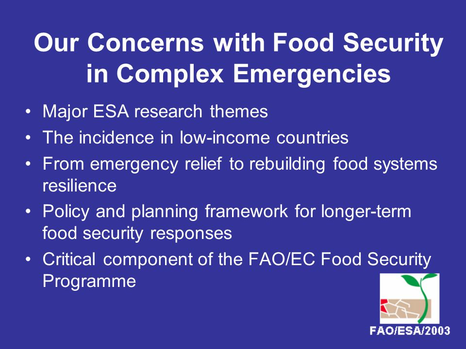Impact of Conflict on Access to Food –People directly affected by conflict; –Displaced persons loosing access to their food entitlements; –Persons trapped in conflict zones cut-off from market links and relief food; –Those loosing employment and income as a result of fighting, economic decline and informal taxation (war tax).
