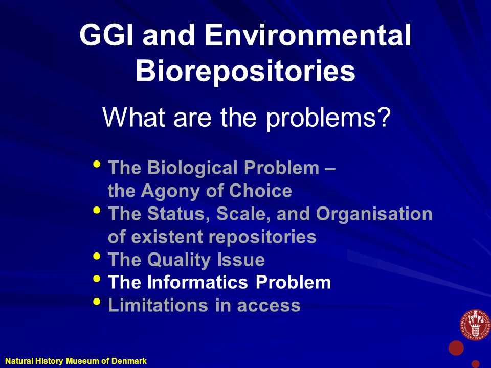 GGI and Environmental Biorepositories What are the problems.
