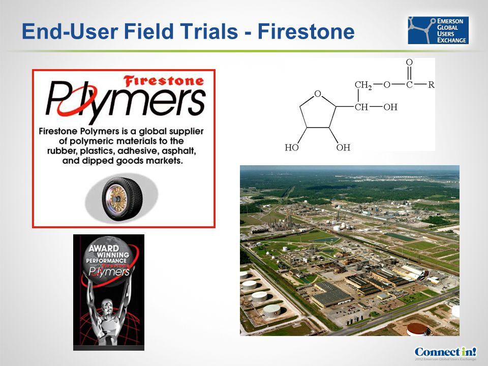 End-User Field Trials - Firestone