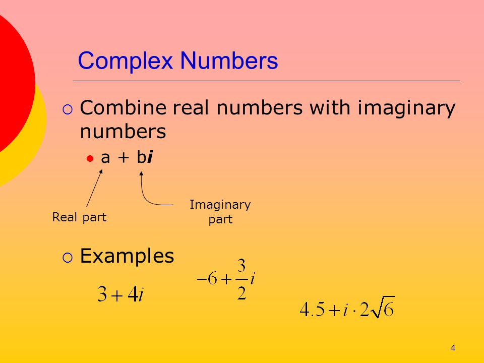 5 Try It Out Write these complex numbers in standard form a + bi