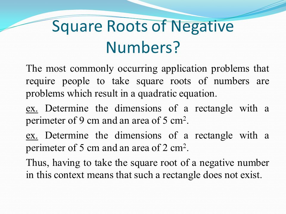 Square Roots of Negative Numbers.