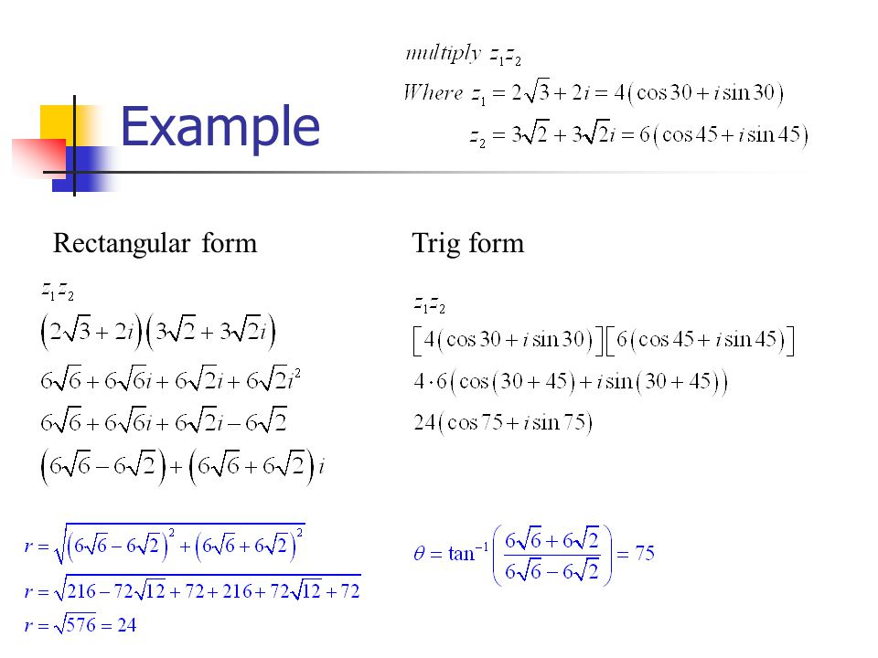 Example Rectangular formTrig form