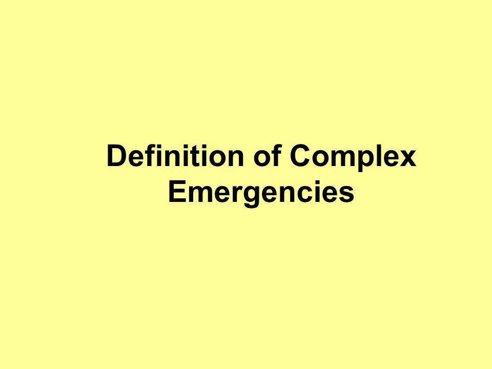 Definition of Complex Emergencies