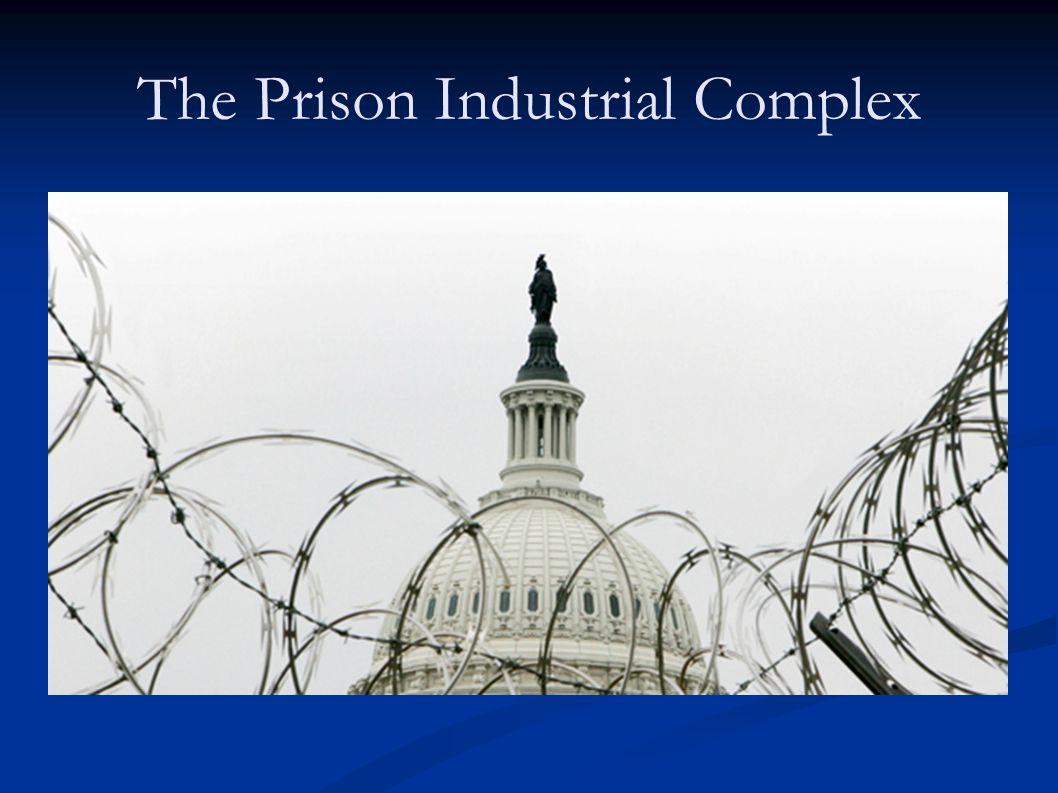 The Prison Industrial Complex