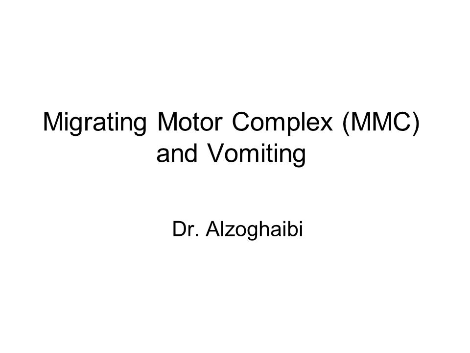 Migrating Motor complex (MMC) Digestive state: When nutrients are present and digestive process are ongoing Interdigestive state When the digestion and absorption of nutrients are complete, 2-3 hrs after a meal