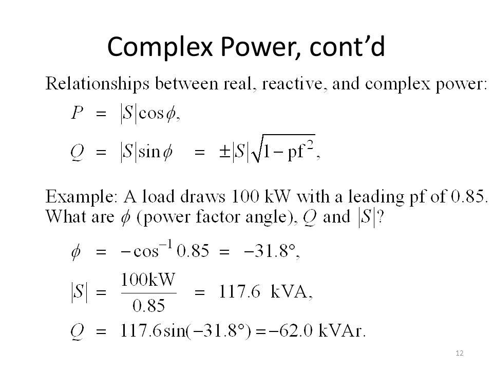 Complex Power, contd 12