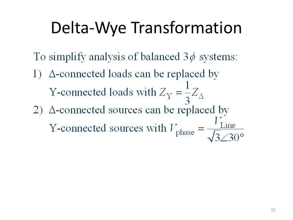 Delta-Wye Transformation 32