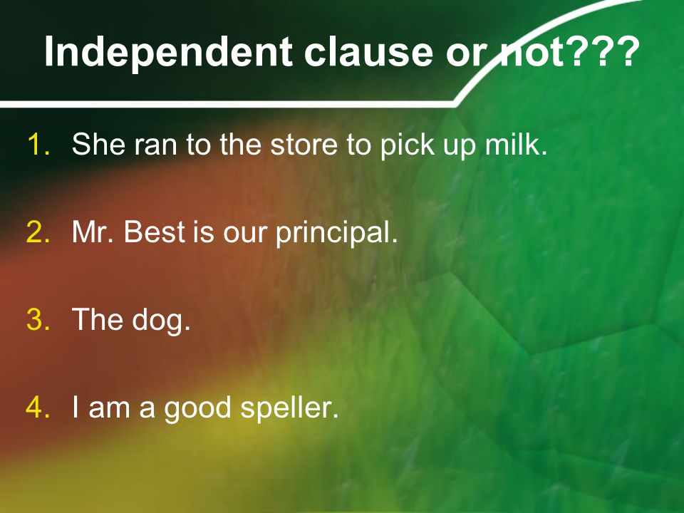 What is a dependent clause.