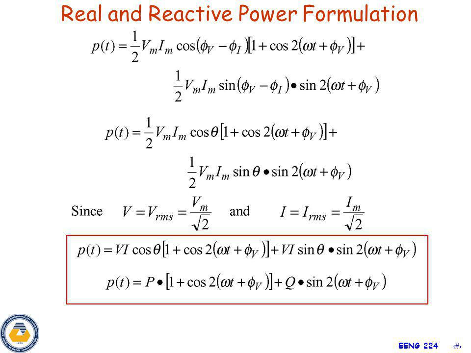 21 EENG 224 Real and Reactive Power Formulation