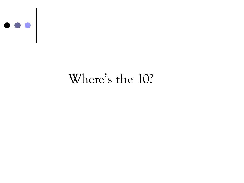 Wheres the 10