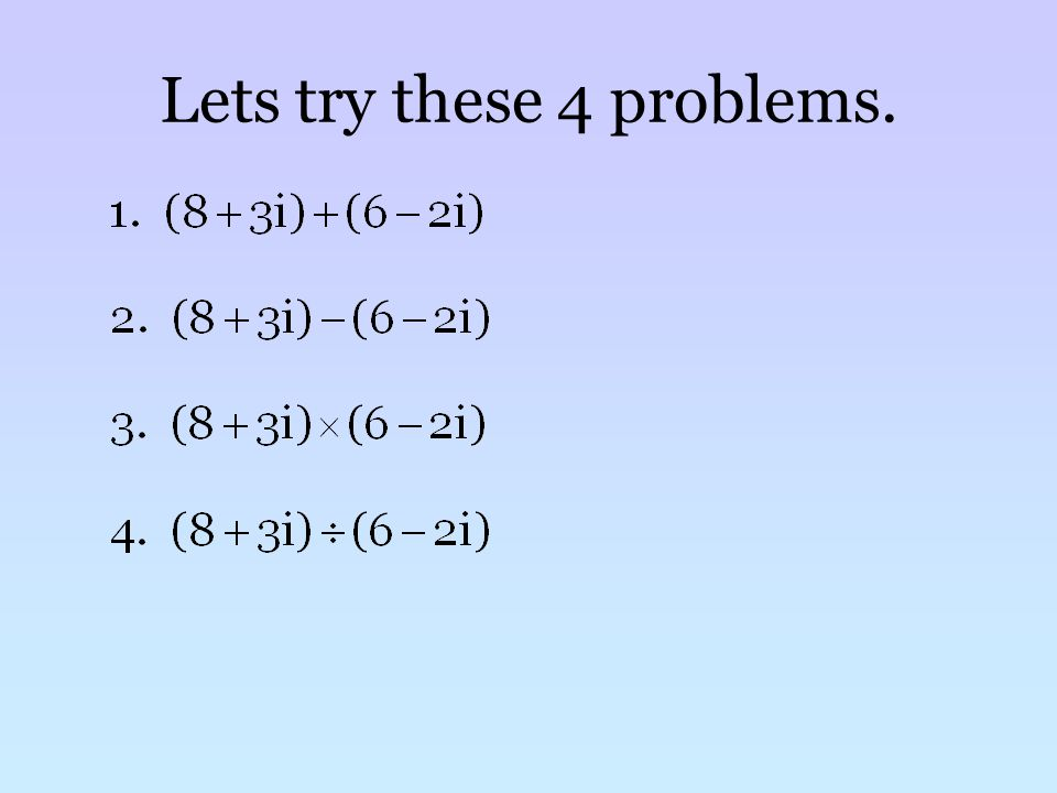 Lets try these 4 problems.