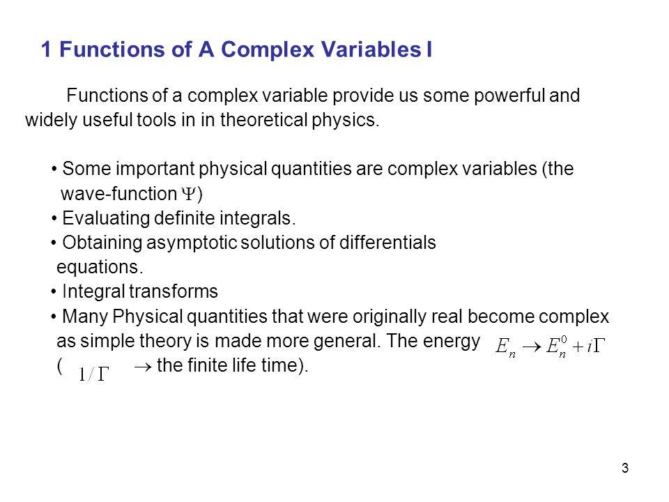4 1.1 Complex Algebra We here go through the complex algebra briefly.