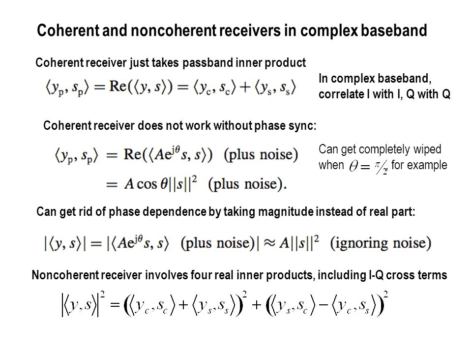 Coherent and noncoherent receiver operations