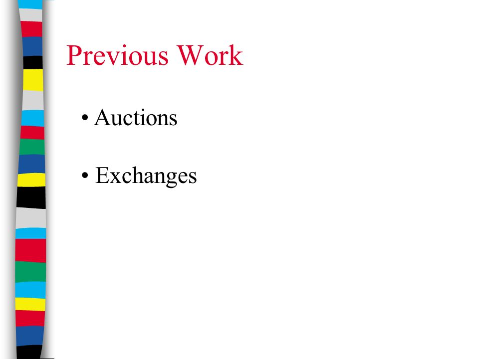 Previous Work Auctions Exchanges