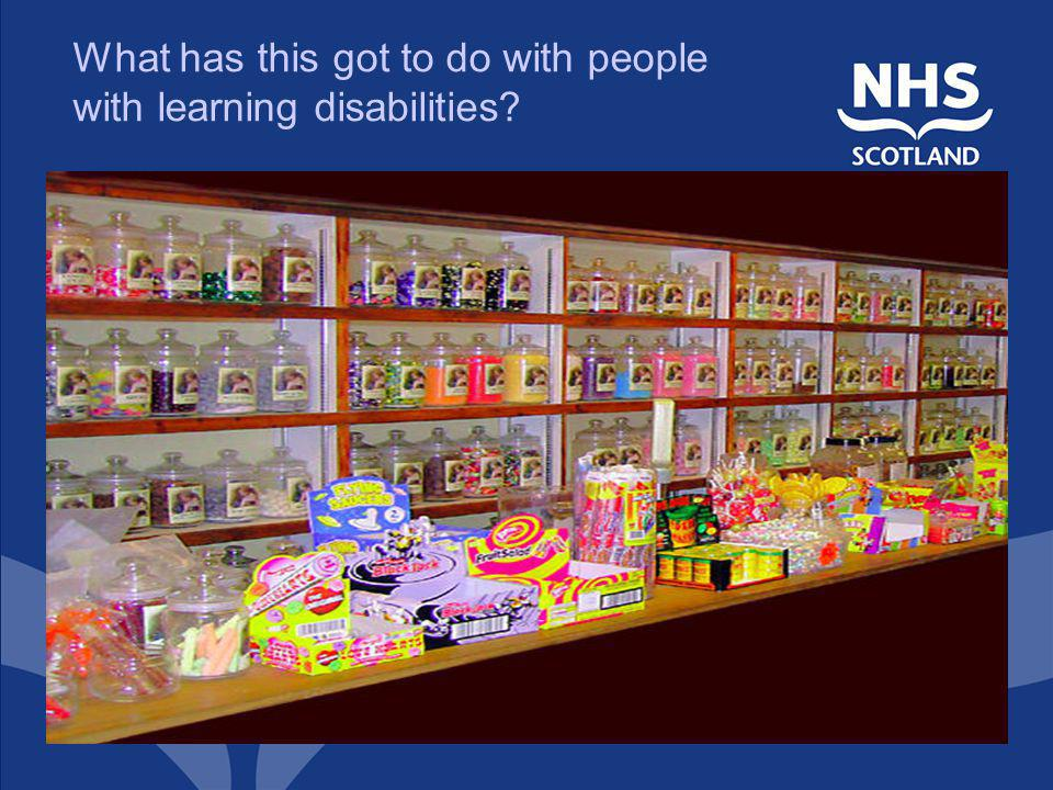 What has this got to do with people with learning disabilities?