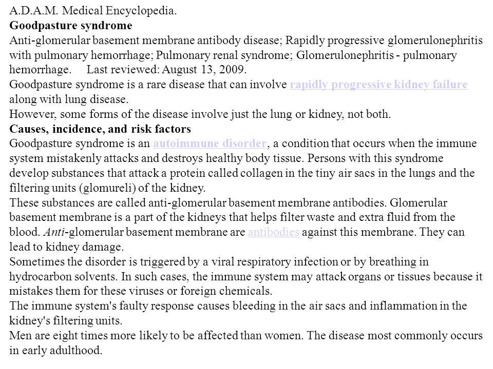 A.D.A.M. Medical Encyclopedia.