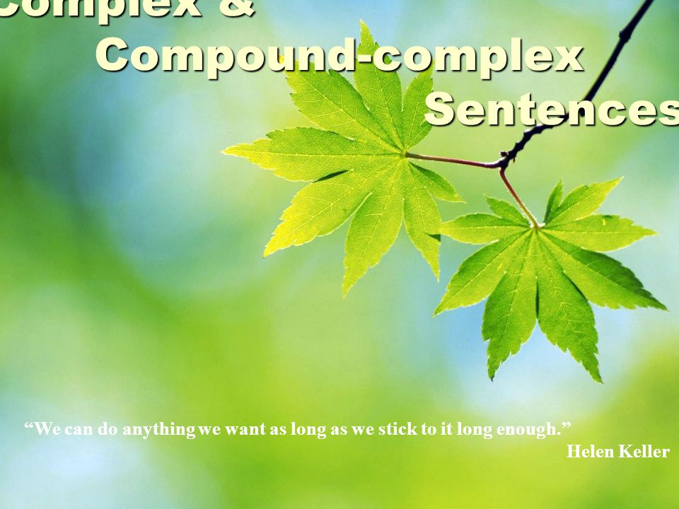 Coordinating Conjunctions Logical RelationshipCoordinating Conjunction AdditionAnd ContrastBut, yet ChoiceOr, nor CauseFor ResultSo