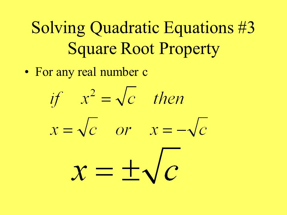 Solving Quadratic Equation #2 Graphing Solve for y Graph and look for x intercepts Can not give exact answers Can not do complex roots.
