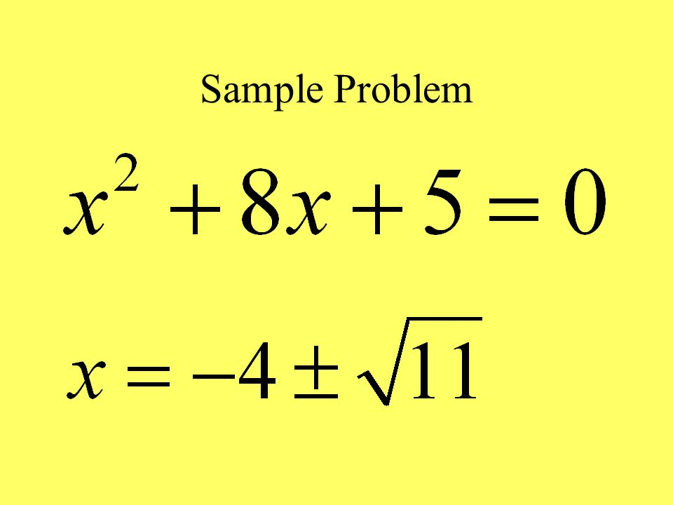 Procedure: Completing the Square 1.