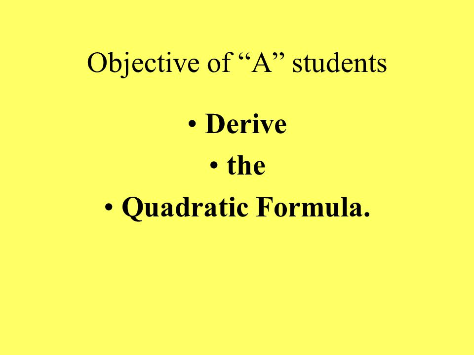 College Algebra Very Important Concept!!! The Quadratic Formula