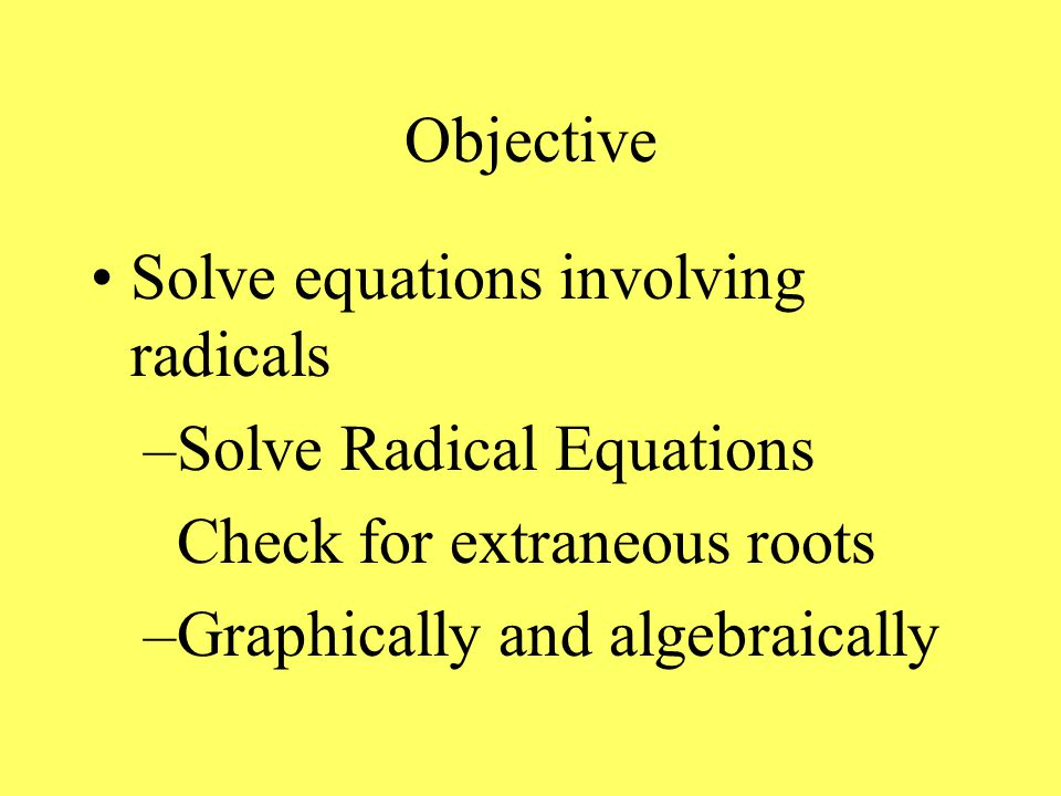 Objective: Solve Rational Equations –Check for extraneous roots –Graphically and algebraically