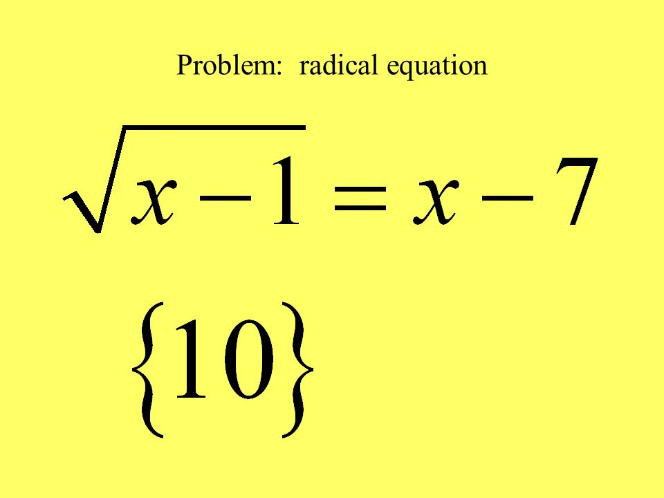 Problem: radical equation