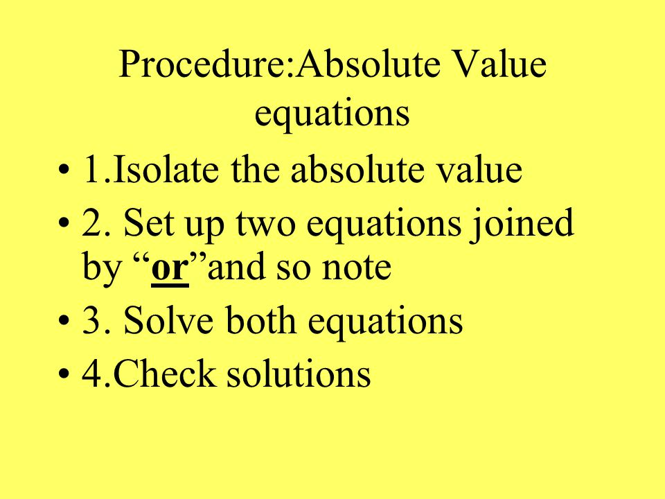 Objective Solve equations involving Absolute Value