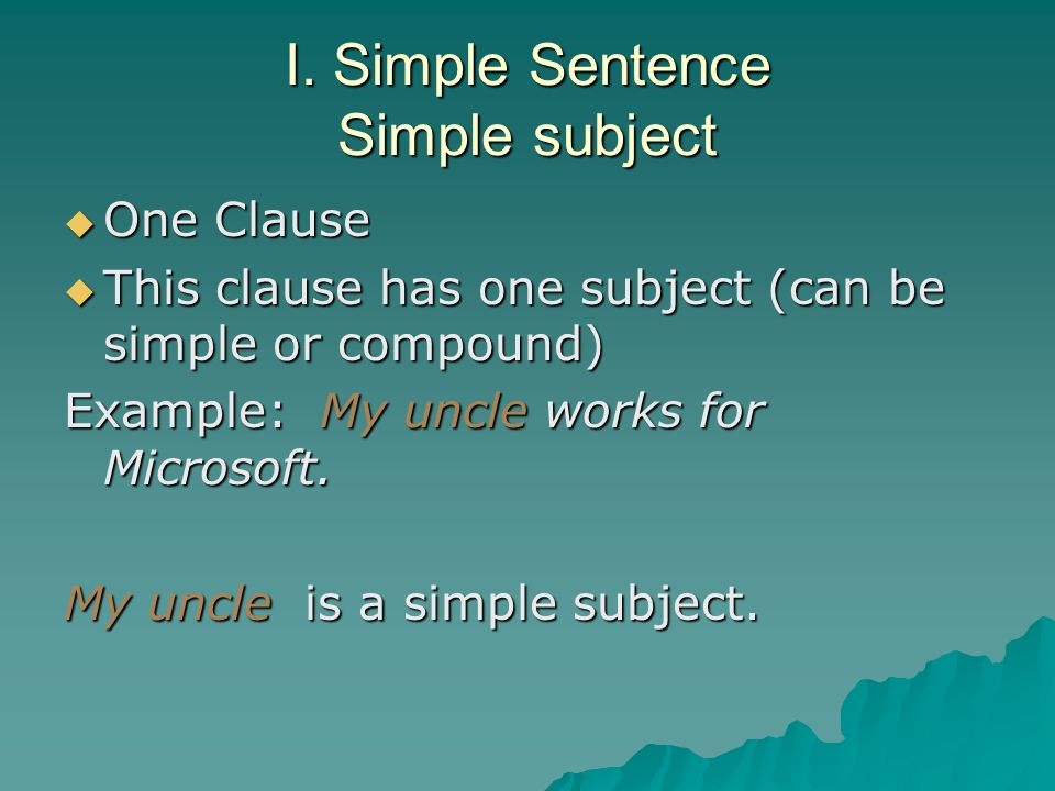 II.Complex Sentence Fragments Remember: A dependent clause cannot stand alone as a sentence.