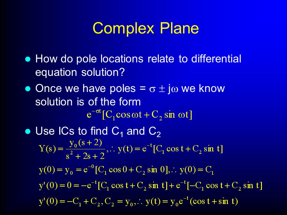 Complex Plane How do pole locations relate to differential equation solution.