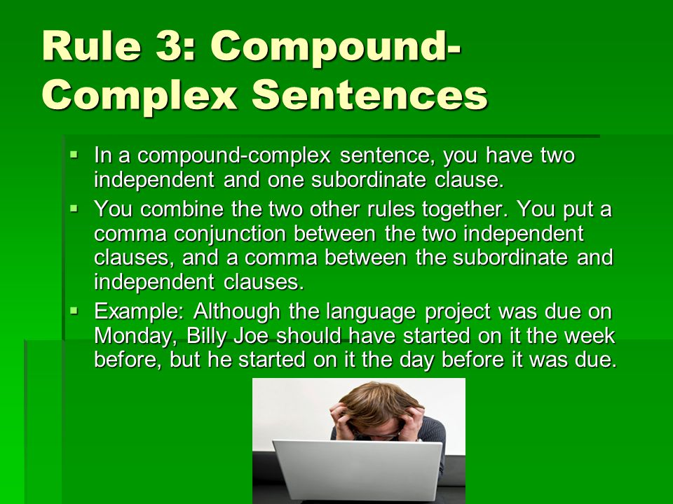 Multiple Choice Question 10 Choose the correct place to put a comma in a complex sentence.