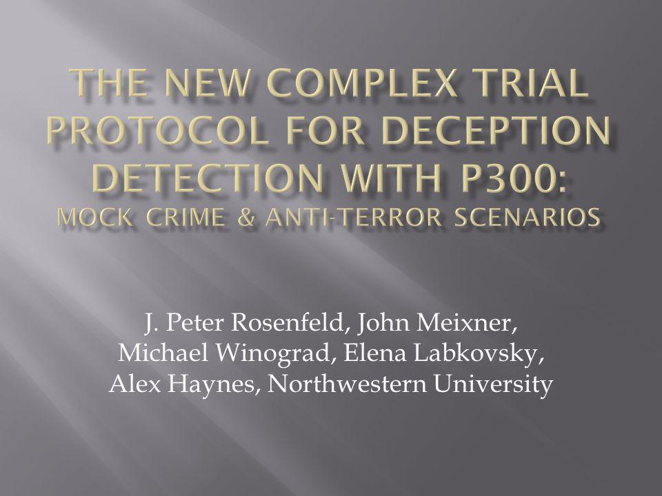 J. Peter Rosenfeld, John Meixner, Michael Winograd, Elena Labkovsky, Alex Haynes, Northwestern University