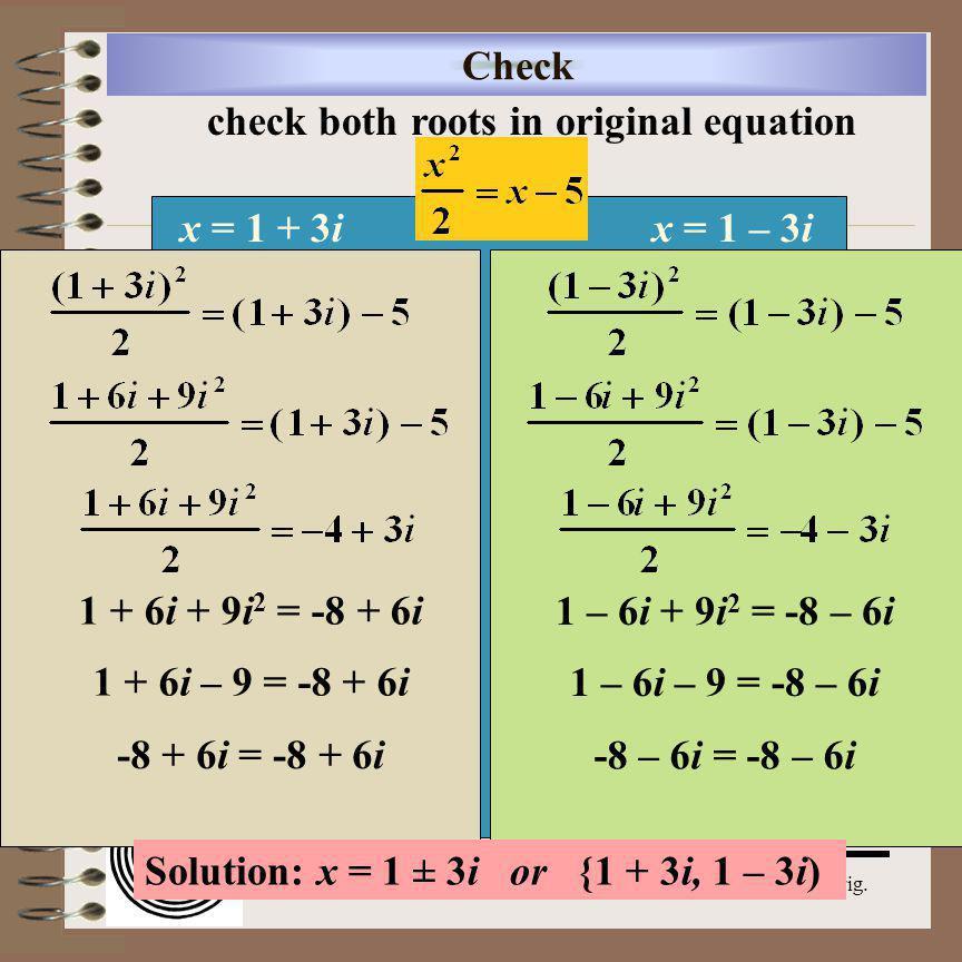 Aim: Quadratics with Complex Roots Course: Adv.Alg.