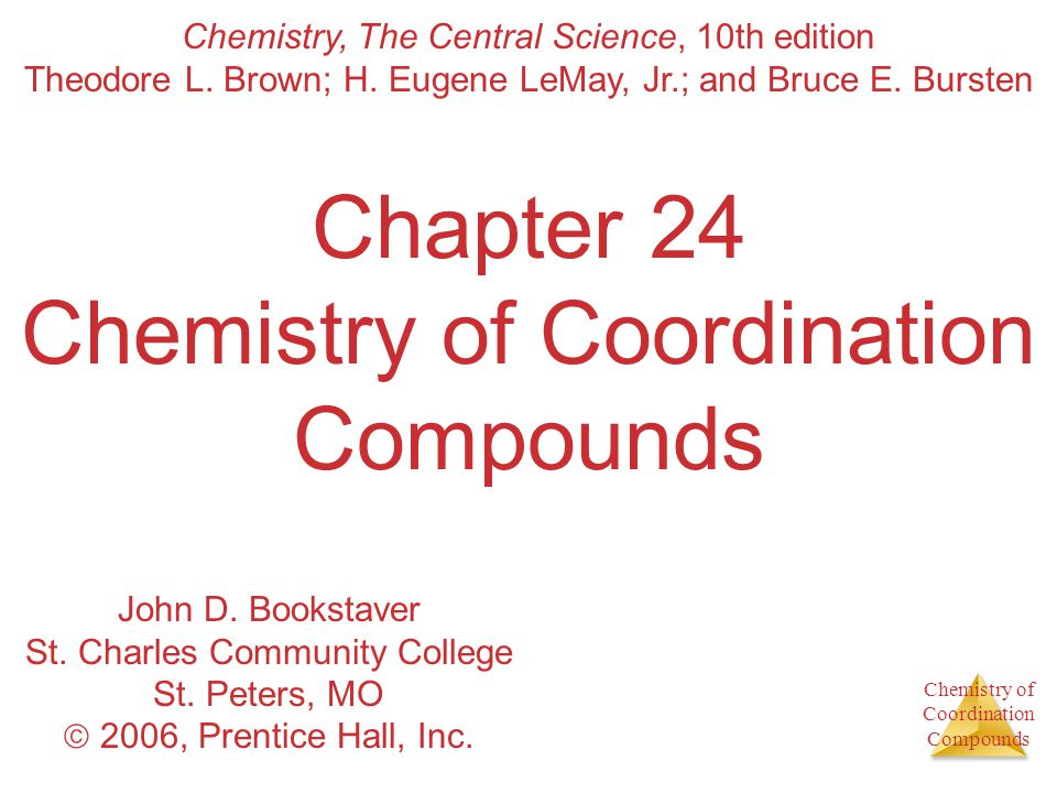 Chemistry of Coordination Compounds Complexes A central metal atom bonded to a group of molecules or ions is a metal complex.